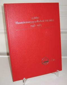 Finanzierungsgesellschaft VIKING, Zürich (Hrsg.): 25 Jahre Finanzierungsgesellschaft VIKING. 1958 - 1983.