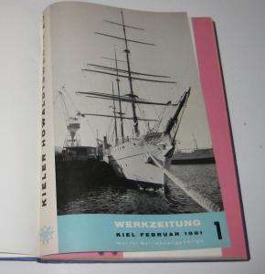 Kieler Howaldtswerke AG (Hrsg.): Sammelband / Konvolut: Kieler Howaldtswerke AG. Werkzeitung. Kompletter Jahrgang 1961. Band 1, Februar 1961. Band 2, Mai 1961. Band 3, Juli 1961. Band 4, September 1961. Band 5, November 1961. Band 6, Dezember 1961.