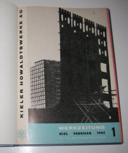 Kieler Howaldtswerke AG (Hrsg.): Sammelband / Konvolut: Kieler Howaldtswerke AG. Werkzeitung. Kompletter Jahrgang 1965. Band 1, Februar 1965. Band 2, April 1965. Band 3, Juni 1965. Band 4, August 1965. Band 5, Oktober 1965. Band 6, Dezember 1965.