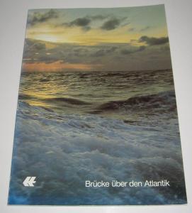 Seiler, Otto J. (Hrsg.): Brücke über den Atlantik. 135 Jahre Nordamerikafahrt. Hapag-Lloyd (1848 - 1983). Otto J. Seiler, Schiffahrtspolitik und Planung, Hapag-Lloyd Aktiengesellschaft Hamburg-Bremen.