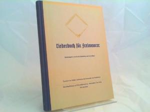 Stukenberg, Wilhelm (Hg.): Liederbuch für Freimaurer. Eigentum der Großen Landesloge der Freimaurer von Deutschland.