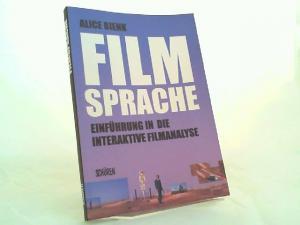 Bienk, Alice: Filmsprache. Einführung in die interaktive Filmanalyse.
