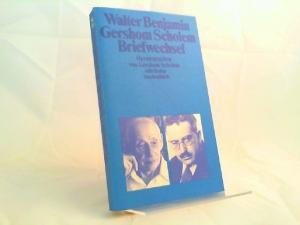 Benjamin, Walter und Gershom Scholem (Verfasser + Hg.): Walter Benjamin - Gershom Scholem: Briefwechsel 1933 - 1940. [Suhrkamp Taschenbuch 1211]