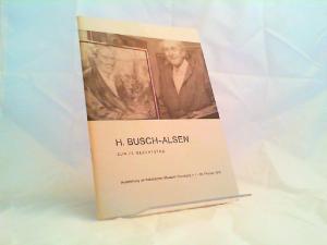 Busch-Alsen, Hans (Ill.): H. Busch-Alsen zum 75. Geburtstag. Ausstellung im Städtischen Museum Flensburg, 1. - 29. Februar 1976.