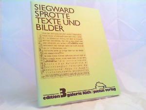 Sprotte, Siegward und Hans-Heinrich Lüth (Hg.): Siegward Sprotte: Texte und Bilder. [Edition 3 Galerie Lüth]