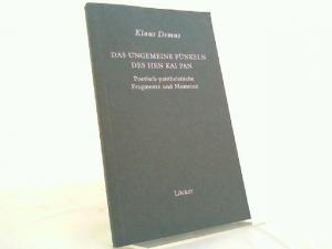 Demus, Klaus: Das ungemeine Fünkeln des Hen Kai Pan. Poetisch-pantheistische Fragmente und Momente.