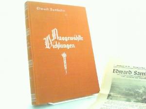 Samhaber, Edward und Franz Berger (Nachwort): Ausgewählte Dichtungen.