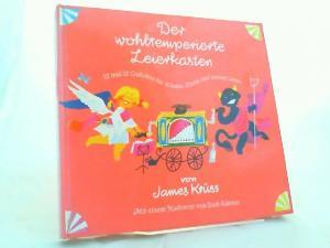 Krüss, James und Eberhard Binder-Straßfurt (Ill.): Der wohltemperierte Leierkasten. 12 mal 12 Gedichte für Kinder, Eltern und andere Leute. Mit einem Nachwort von Erich Kästner. [Buch Nr. 2699]