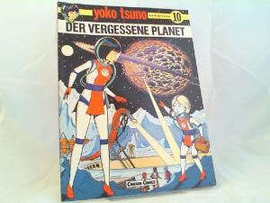 Leloup, Roger: Yoko Tsuno Band 10: Der vergessene Planet. Aus dem Französischen von H. Becker und P. Derouet. [Carlsen Comics]