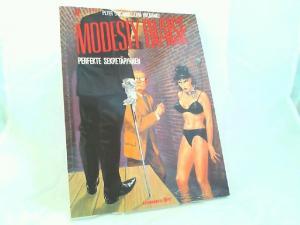 O`Donnell, Peter (Text) und Jim Holdaway (Zeichnungen): Modesty Blaise Band 5: Perfekte Sekretärinnen. [Edition Comic Art Thriller]
