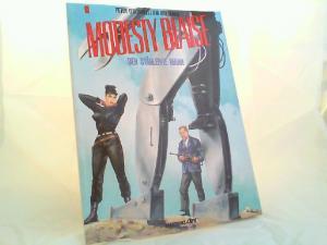 O`Donnell, Peter (Text) und Jim Holdaway (Zeichnungen): Modesty Blaise Band 6: Der stählerne Mann. [Edition Comic Art Thriller]