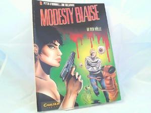 O`Donnell, Peter (Text) und Jim Holdaway (Zeichnungen): Modesty BlaiseTeil 8: In der Hölle. [Edition Comic Art]