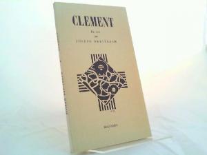 Breitbach, Joseph: Clement. Un récit.