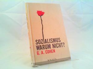 Cohen, Gerald A.: Sozialismus - warum nicht?. Aus dem Englischen übersetzt und mit einer Würdigung versehen von Rainer Hank.