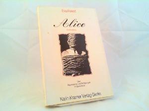 Forest, Eva: Alice. Eine Erzählung. Über Repression und Verfolgung im Baskenland.