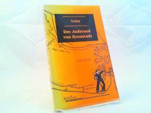 Volin und Jochen Knoblauch (Hg.): Der Aufstand von Kronstadt. Aus dem französischen Original von Wolf H. Leube. Neu herausgegeben und bearbeitet von Jochen Knoblauch. [Klassiker der Sozialrevolte Band 3]