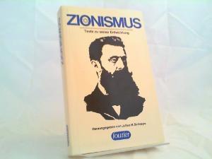 Schoeps, Julius H. (Herausgeber): Zionismus. Texte zu seiner Entwicklung.