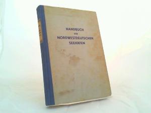 Handbuch der nordwestdeutschen Seehäfen.