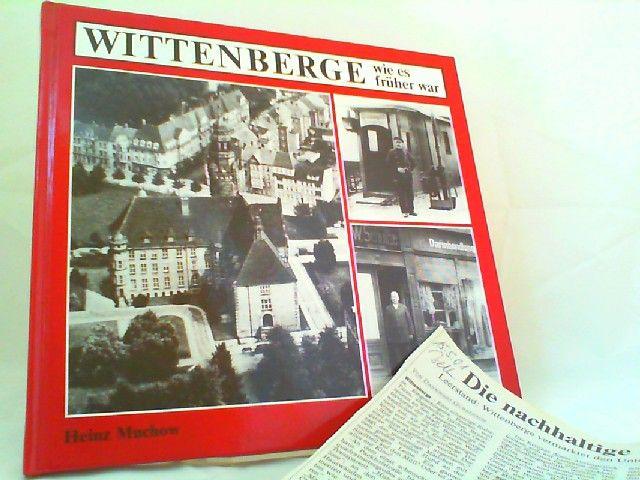Muchow, Heinz: Wittenberge wie es früher war. 0
