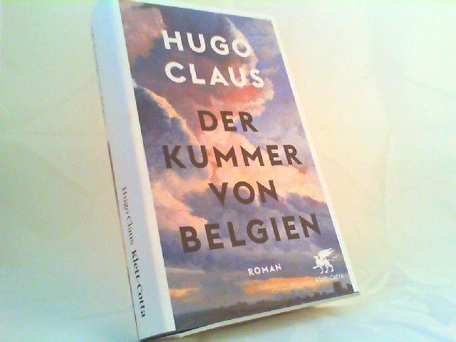 Claus, Hugo: Der Kummer von Belgien: Roman. Aus dem Niederländischen von Waltraud Hüsmert. 0