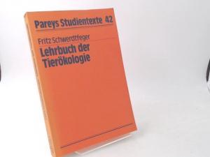 Schwerdtfeger, Fritz: Lehrbuch der Tierökologie. [Pareys Studientexte 42]