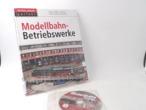 Tiedtke, Markus, Dirk Rohde und Michael Kratzsch-Leichsenring: Modellbahn-Betriebswerke. [Mit Zugabe: CD Modellbahn Simulator] [Modellbahn perfekt]