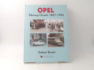 Bartels, Eckhart: Opel Fahrzeug-Chronik : 1887 - 1996.