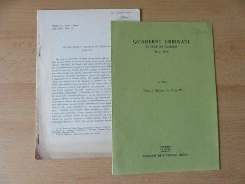"""Bossi *, Francesco: 2 TITELN v. F. BOSSI : """"ALCUNE RECENTI EDIZIONI DI ARCHILOCO (1968-1972) 18 S. abgeschl.-Heft (etwas nach- oder randgebräunt) aus Atene e roma, 1976 - Fasc. 1-2 // """"Nota a Hippon. fr. 78,12 W."""" S. 27-28 aus QUADERNI U..."""