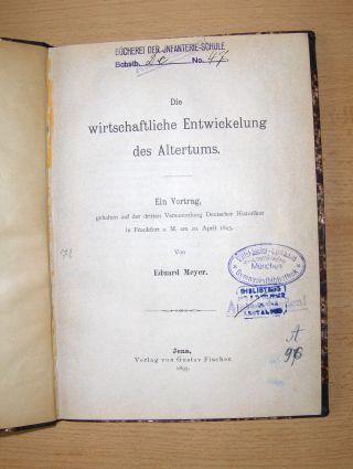 Meyer *, Eduard: Die wirtschaftliche Entwickelung des Altertums. Ein Vortrag, gehalten auf der dritten Versammlung Deutscher Historiker in Frankfurt a. M. am 20. April 1895.