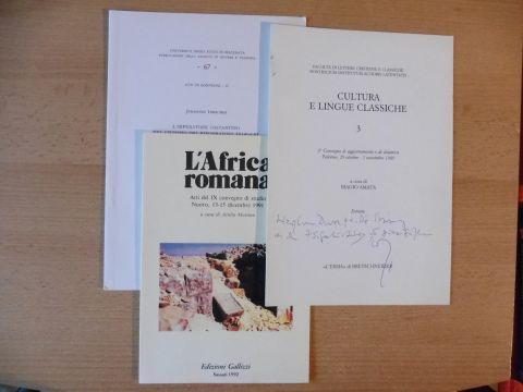 """Irmscher, Johannes: 3 TITELN v. J. IRMSCHER : """"ELLENISMO TRA CONTINUITA E INNOVAZIONE"""" S. 161-168 aus CULTURA E LINGUE CLASSICHE 3, 1989 + AUTOGRAPH * // """"Inscriptiones Africae Byzantinae"""" S. 361-364 aus L`Africa romana (Ed. Gallizzi S"""