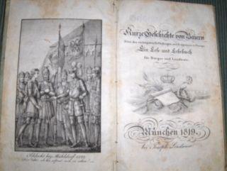 Kurze Geschichte von Baiern *. Nebst den wichtigsten Erfindungen und Ereignissen in Europa. Ein Lese- und Lehrbuch für Bürger und Landleute.