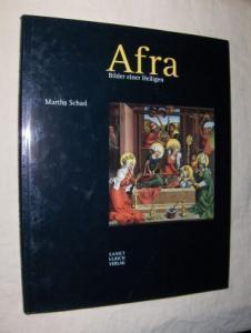 Schad, Martha: Afra - Bilder einer Heiligen. Mit einem Vorwort von Bischof Dr. Viktor Josef Dammertz.