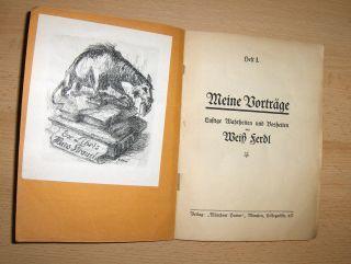 Ferdl, Weiß: Meine Vorträge *. Lustige Wahrheiten und Bosheiten.