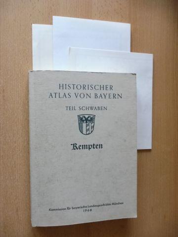 Blickle (bearbeitet), Peter: HISTORISCHER ATLAS VON BAYERN - TEIL SCHWABEN : KEMPTEN *.