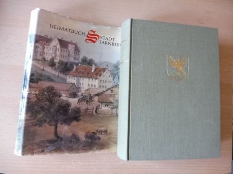 Knab (Bearb.), Otto Michael, Hans Zellner (Bearb.) Hans Beigel (Bearb.) u. a.: HEIMATBUCH STADT STARNBERG *. Herausgegeben von der Stadt Starnberg.