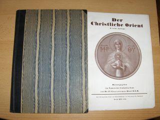 Baur O.S.B., Dr. P. Chrysostomus: Der Christliche Orient. (Der griechische und semitische Orient - Der Slavische Orient...).