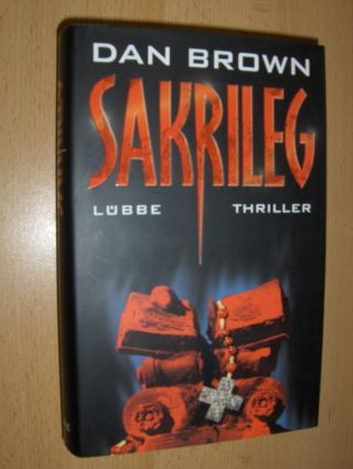 Brown, Dan: SAKRILEG. Thriller.