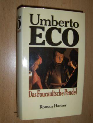Eco, Umberto: Das Foucaultsche Pendel. Roman.