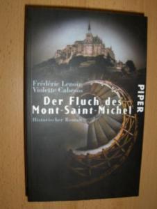 Lenoir, Frederic und Violette Cabesos: Der Fluch des Mont-Saint-Michel. Historischer Roman.