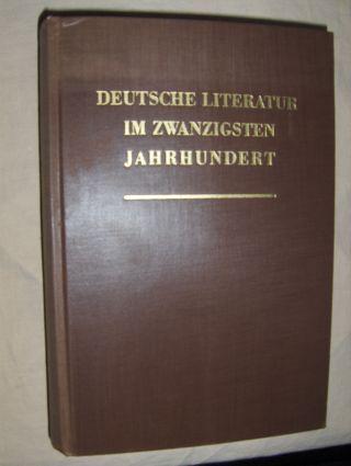Friedmann (Hrsg.), Hermann und Otto Mann (Hrsg.): DEUTSCHE LITERATUR IM XX. JAHRHUNDERT. Strukturen und Gestalten Zwanzig Darstellungen.