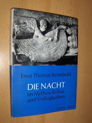 Reimbold, Ernst Thomas: DIE NACHT im Mythos, Kultus, Volksglauben und in der transpersonalen Erfahrung. Eine religionsphänomenologische Untersuchung.