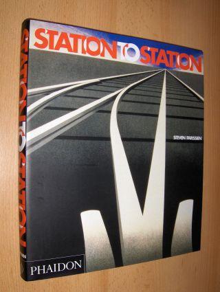 Parissien, Steven: STATION TO STATION.
