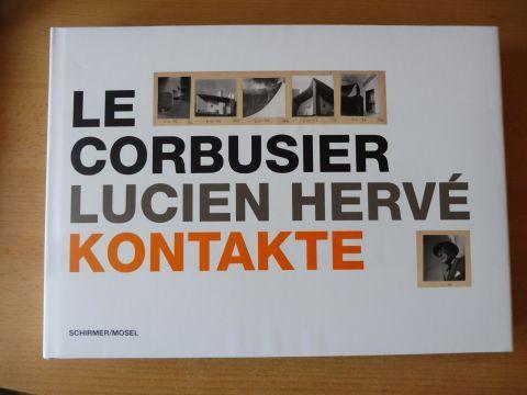 Andrieux, Beatrice, Quentin Bajac und Michel Richard/Jacques Sbriglio: LE CORBUSIER / LUCIEN HERVE KONTAKTE.