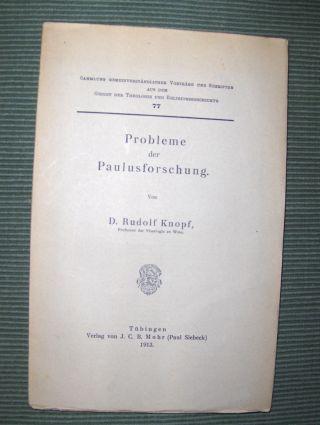 Knopf *, D. Rudolf: Probleme der Paulusforschung #.