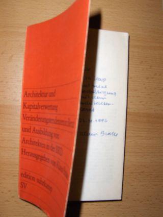 Brake (Hrsg.) *, Klaus: Architektur und Kapitalverwertung - Veränderungstendenzen in Beruf und Ausbildung von Architekten in der BRD. + AUTOGRAPH *. Mit Beiträgen von Klaus Brake *, Hartmut Franke, Gabriele Hübener u.a.