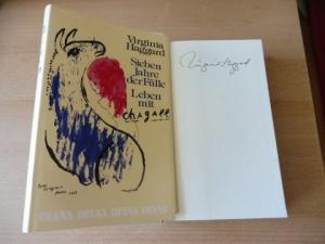 Haggard *, Virginia: Sieben Jahre der Fülle - Leben mit Chagall. + AUTOGRAPH *.