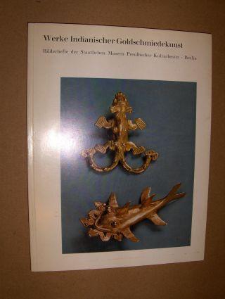 Schuler-Schöming, Immina von: Werke Indianischer Goldschmiedekunst *.