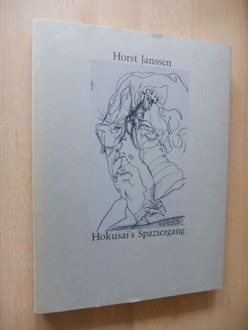 Janssen, Horst und Gerhard Schack (Hrsg.): Horst Janssen - Hokusai`s Spaziergang.