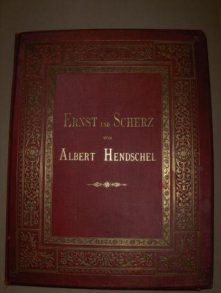 Hendschel, Albert: ERNST & SCHERZ. Vierundzwanzig Photographien (von Zeichnungen) von Theodor Huth.