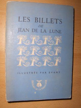 Lune *, Jean de la: LES BILLETS. ILLUSTRES PAR EVANY.